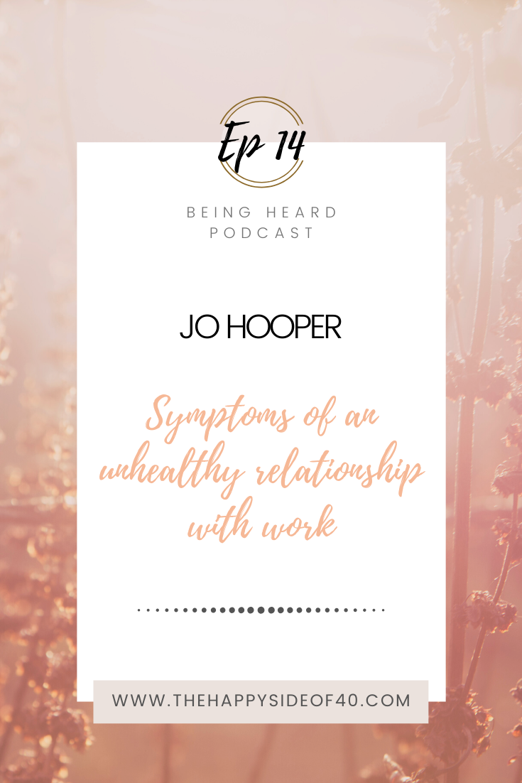 Being Heard Podcast Episode 14 - Jo Hooper